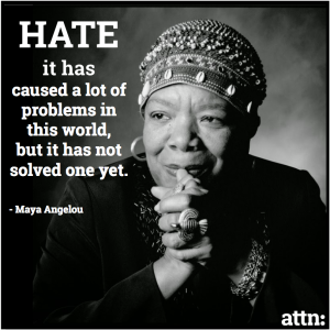 Maya Angelou-hate